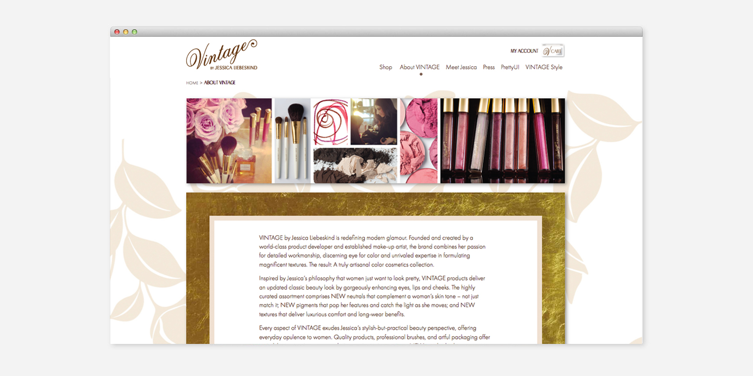 Define a look for a new makeup line Vintage Cosmetics. Design and direct  all photography, retailer kits, and responsive design website.